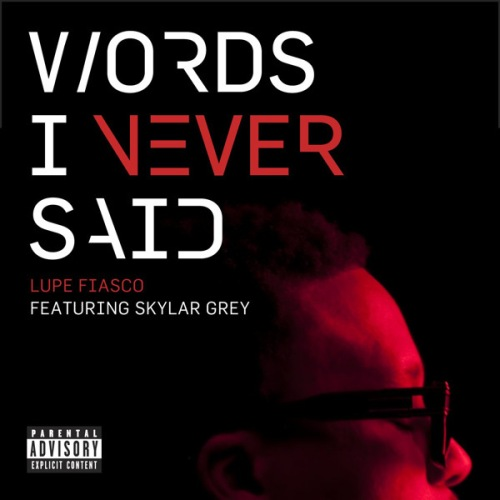 Words_i_never_said_feat
